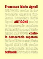 Antigone, contro la democrazia zapatera