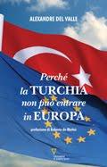 Perchè la Turchia non può entrare in Europa