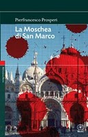 La moschea di San Marco - La vita nell'Italia dominata dall'islam