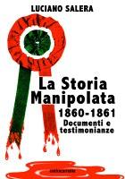 La Storia Manipolata 1860-1861